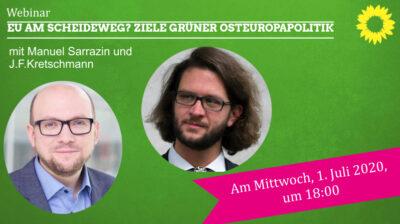 EU am Scheideweg? Ziele grüner Osteuropapolitik; Diskussion mit MdB Manuel Sarrazin und J.F.Kretschmann online